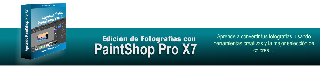Aprende Edición de Fotografias con PaintShop Pro X7
